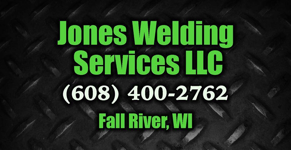 Jones Welding Services Fall River Wisconsin